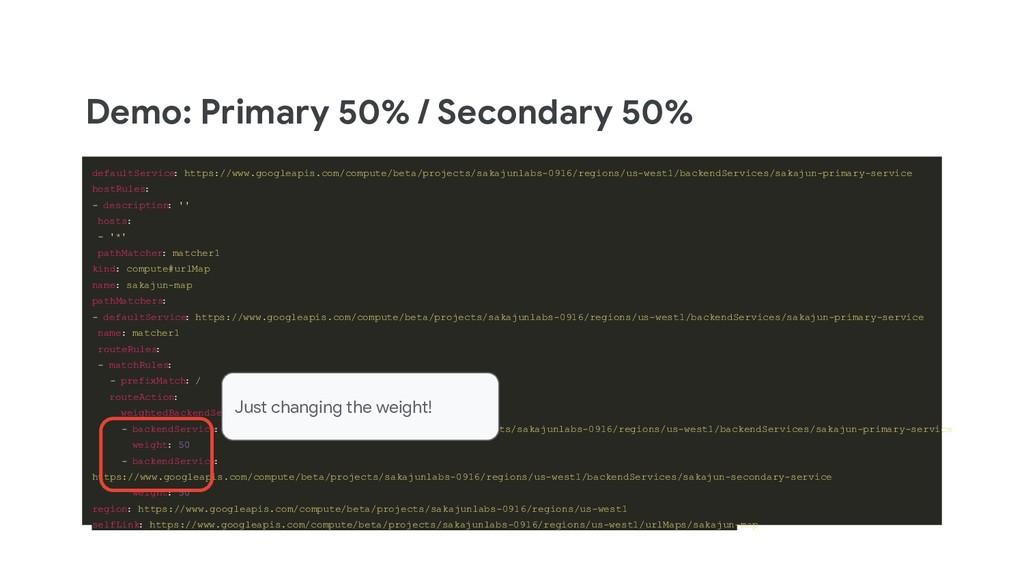 Demo: Primary 50% / Secondary 50% defaultServic...