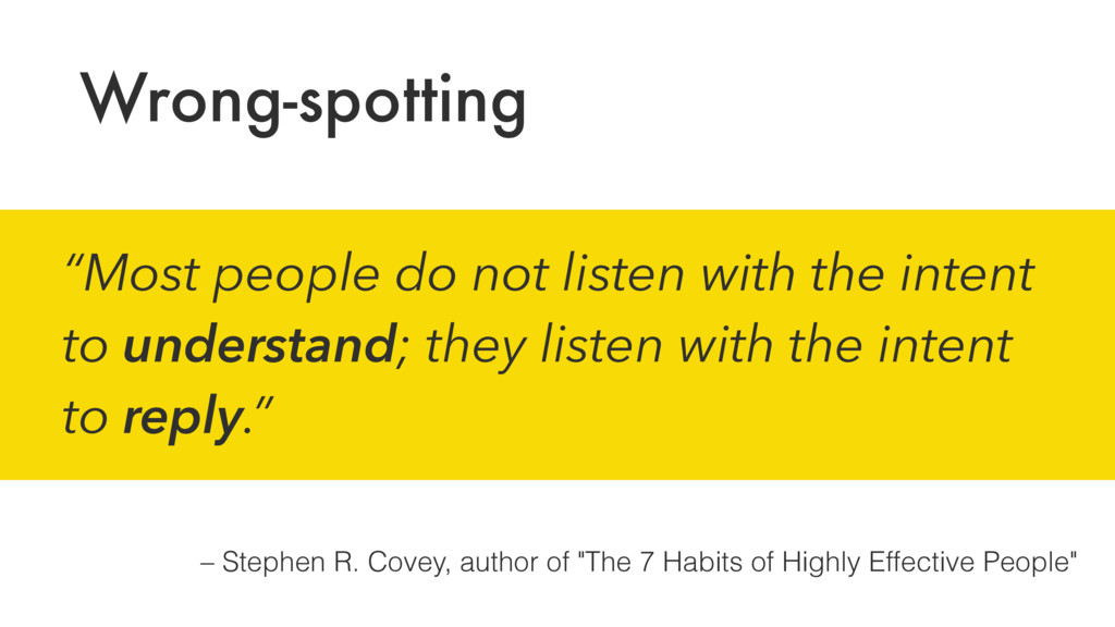 """– Stephen R. Covey, author of """"The 7 Habits of ..."""