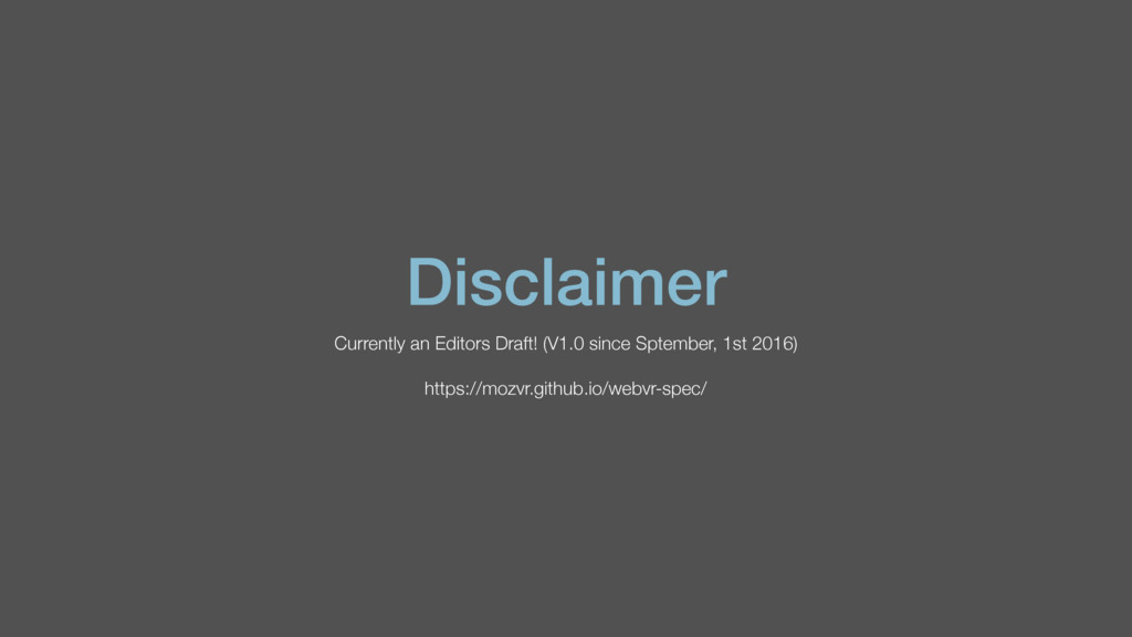 Disclaimer Currently an Editors Draft! (V1.0 si...