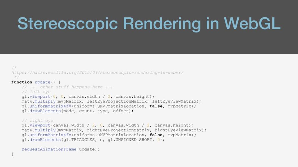 Stereoscopic Rendering in WebGL /* https://hack...