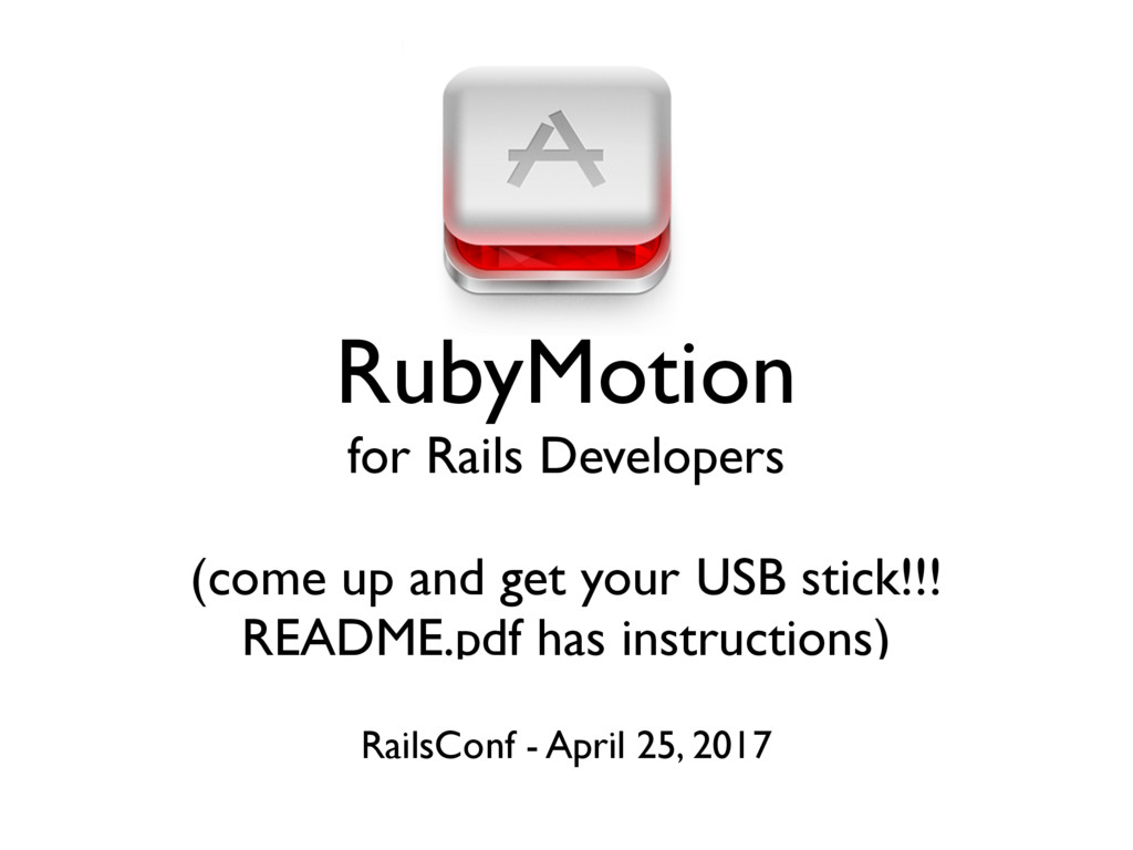 RubyMotion for Rails Developers (come up and ge...