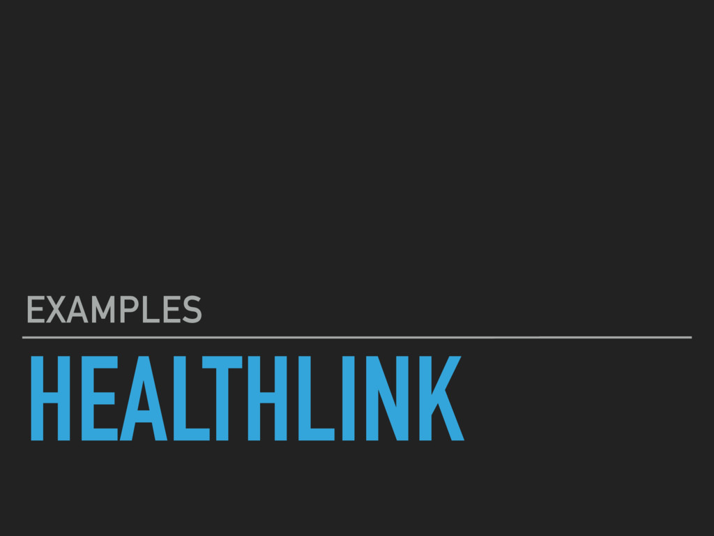 HEALTHLINK EXAMPLES