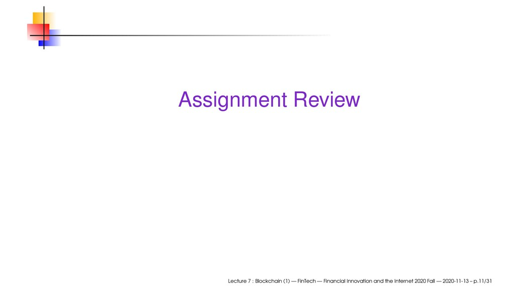 Assignment Review Lecture 7 : Blockchain (1) — ...