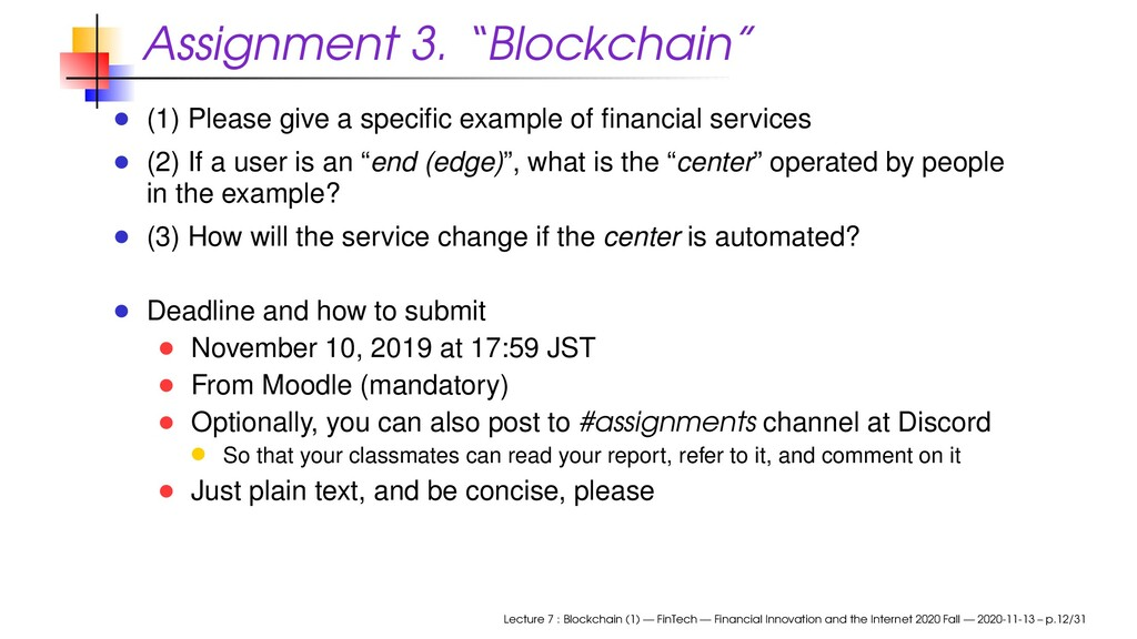 "Assignment 3. ""Blockchain"" (1) Please give a sp..."