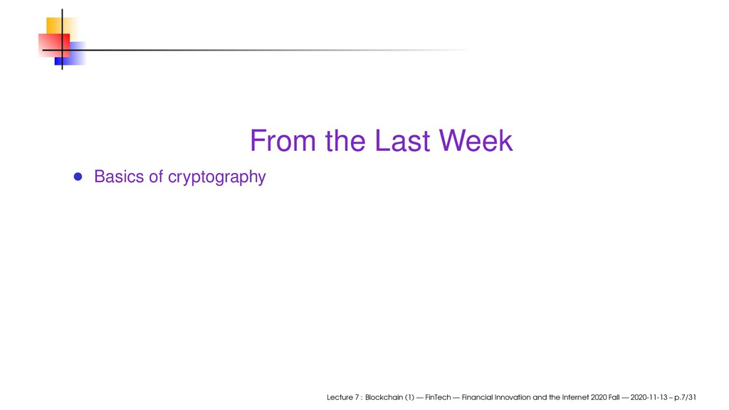 From the Last Week Basics of cryptography Lectu...
