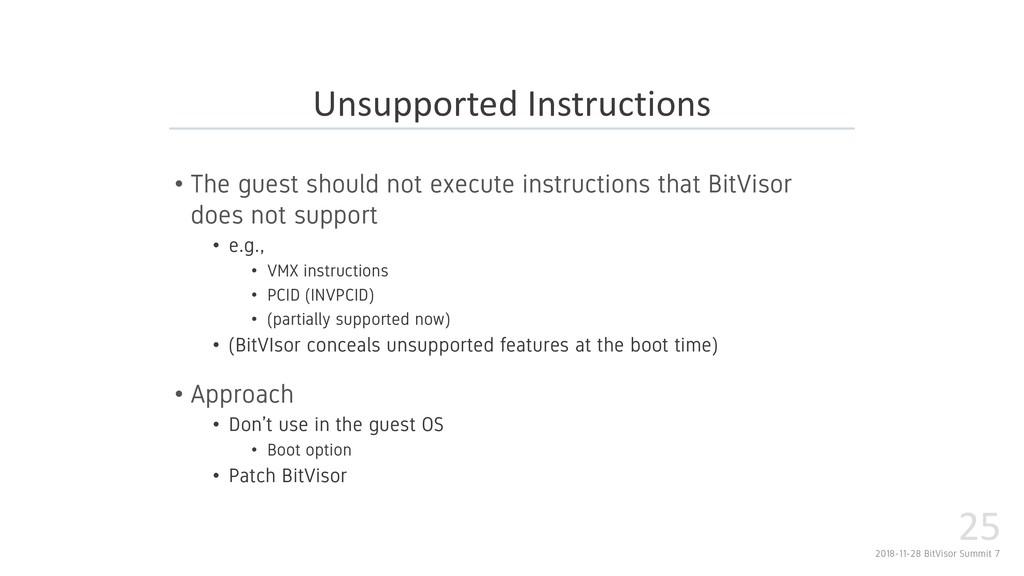 2018-11-28 BitVisor Summit 7 25 • The guest sho...