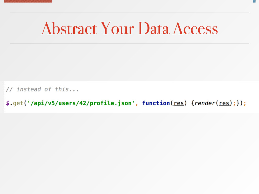 Abstract Your Data Access