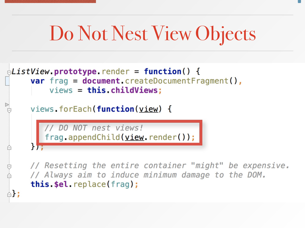 Do Not Nest View Objects