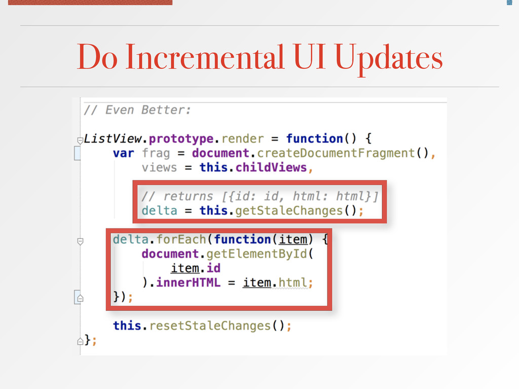Do Incremental UI Updates
