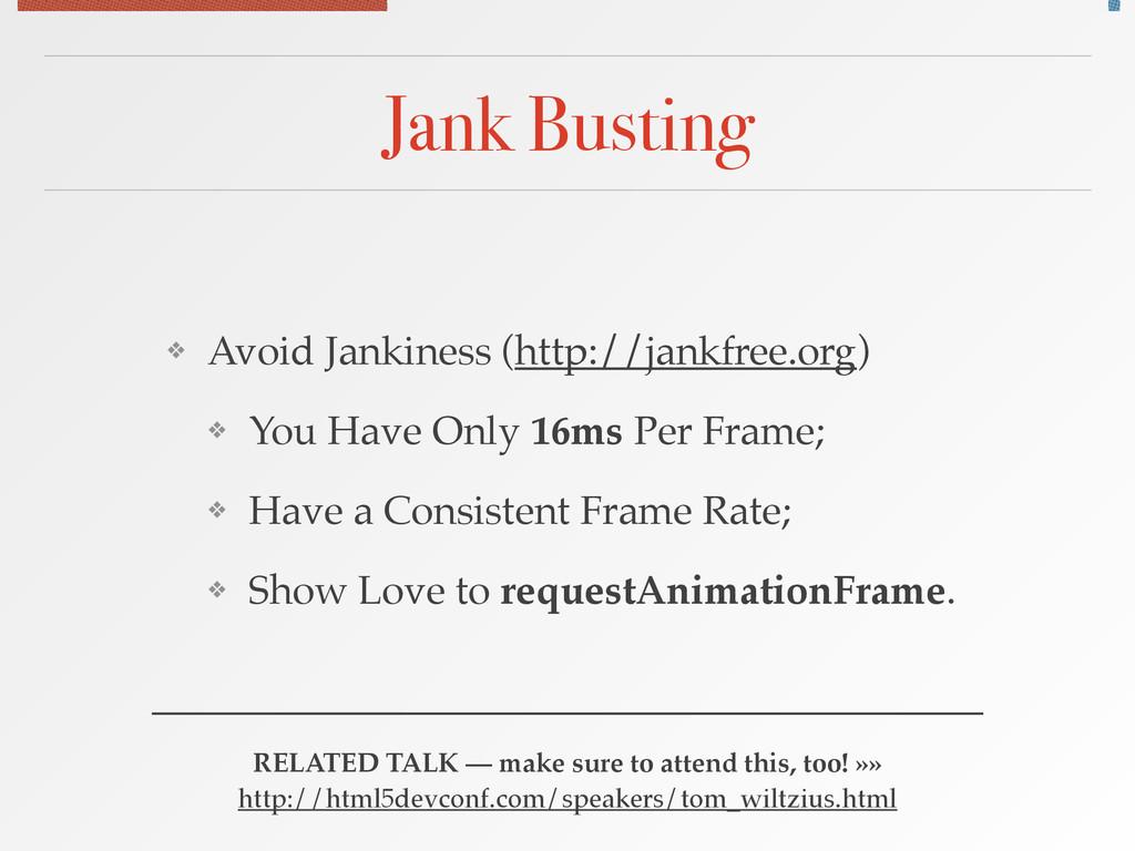 Jank Busting ❖ Avoid Jankiness (http://jankfree...
