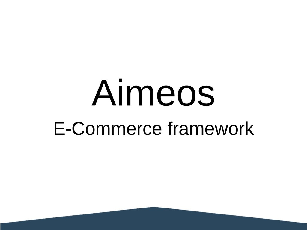 Aimeos E-Commerce framework