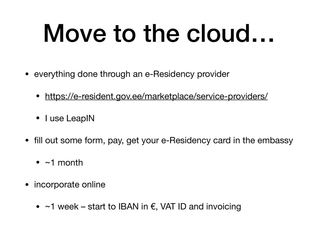 Move to the cloud… • everything done through an...