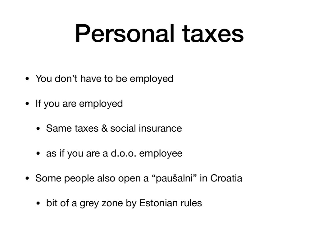 Personal taxes • You don't have to be employed ...