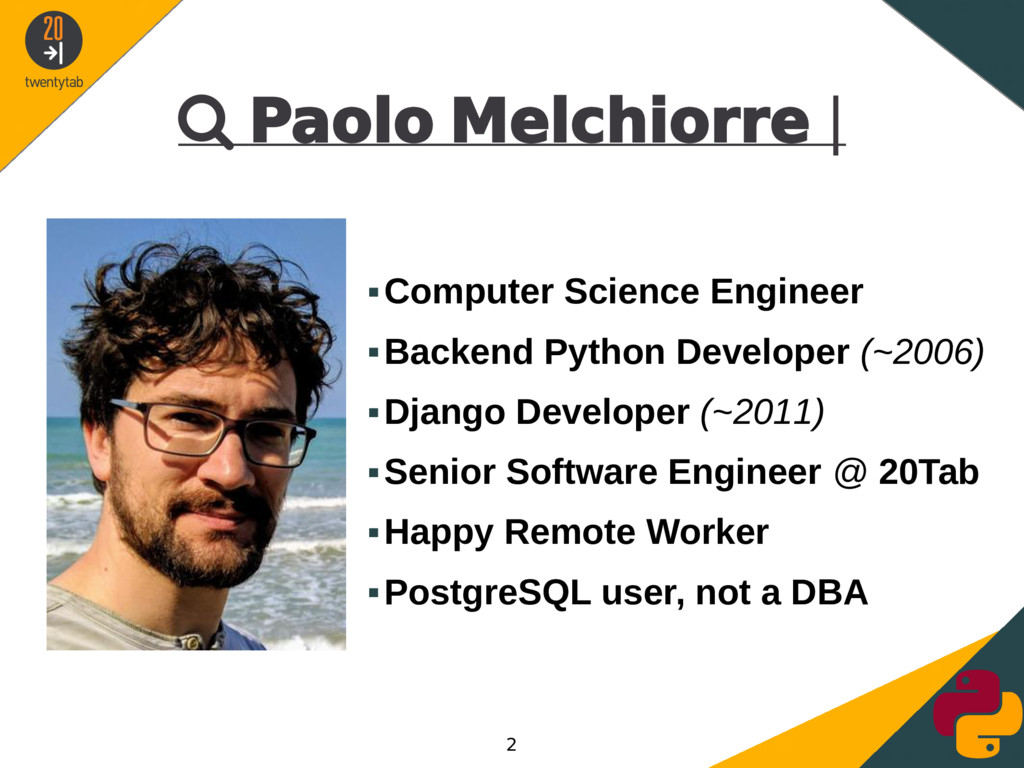  Paolo Melchiorre | ▪Computer Science Engineer...