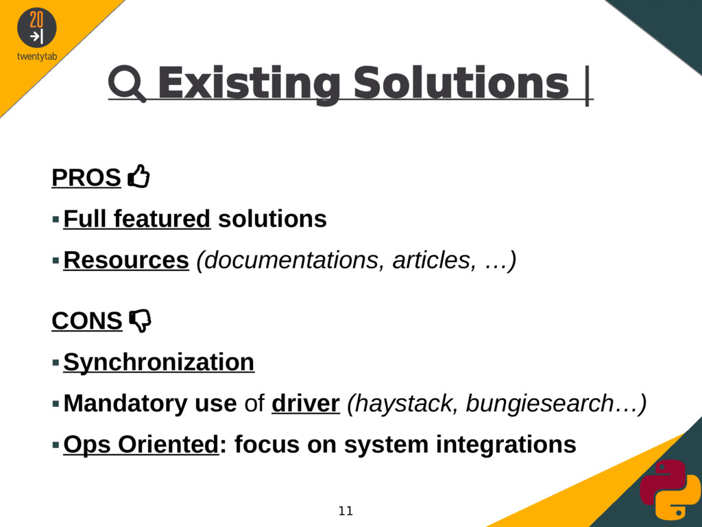 Existing Solutions | PROS  ▪Full featured so...
