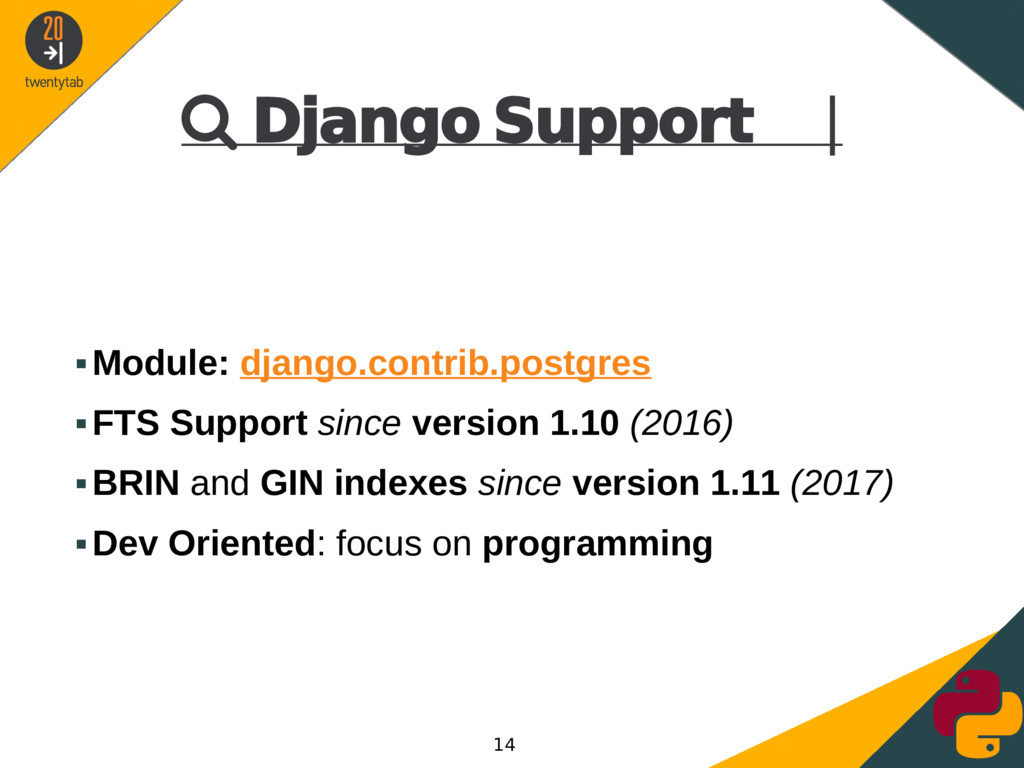  Django Support | ▪Module: django.contrib.post...