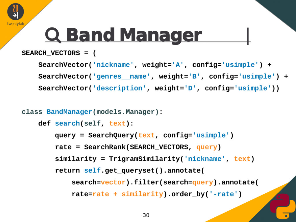  Band Manager | SEARCH_VECTORS = ( SearchVecto...