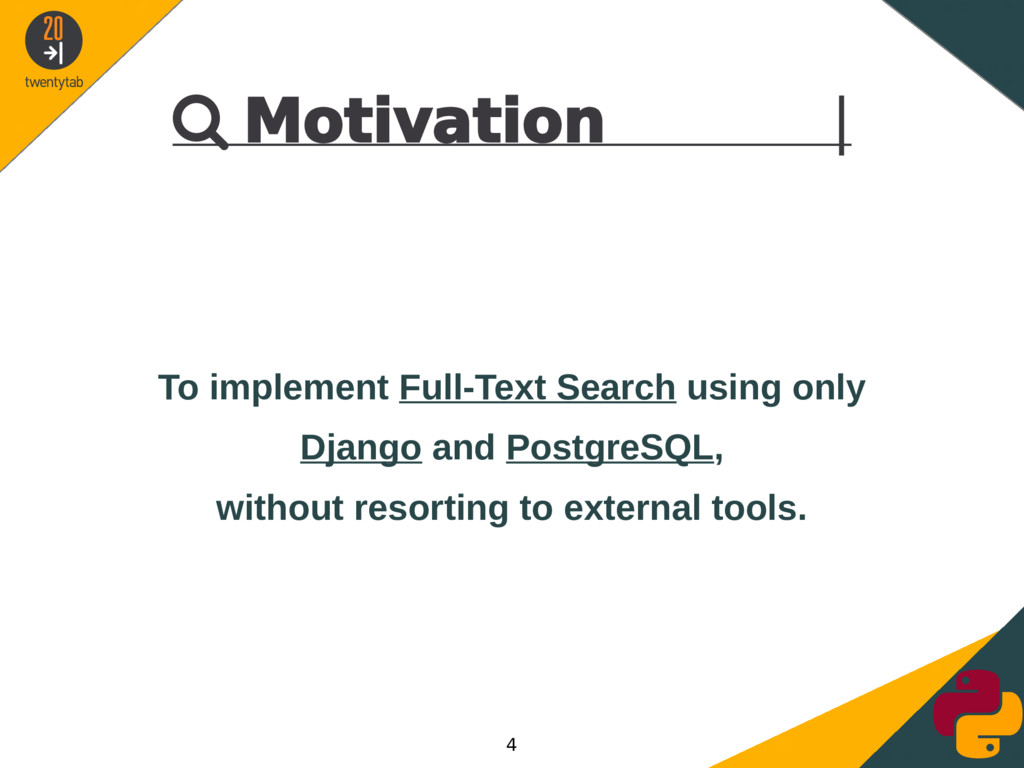  Motivation | To implement Full-Text Search us...