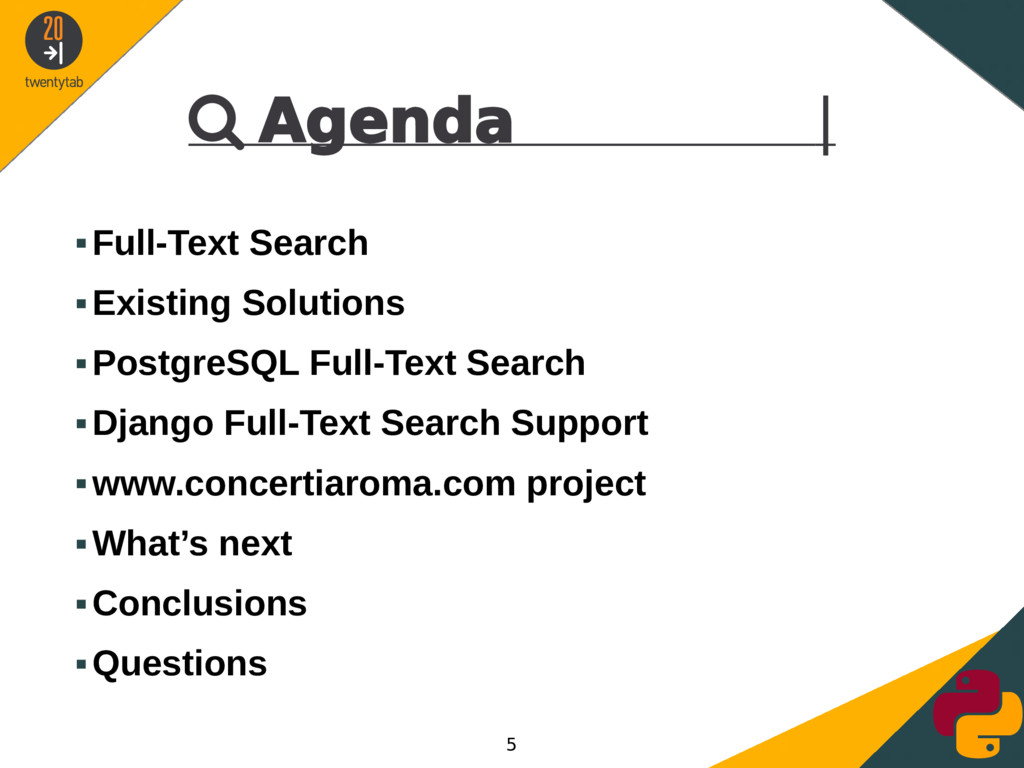  Agenda | ▪Full-Text Search ▪Existing Solution...