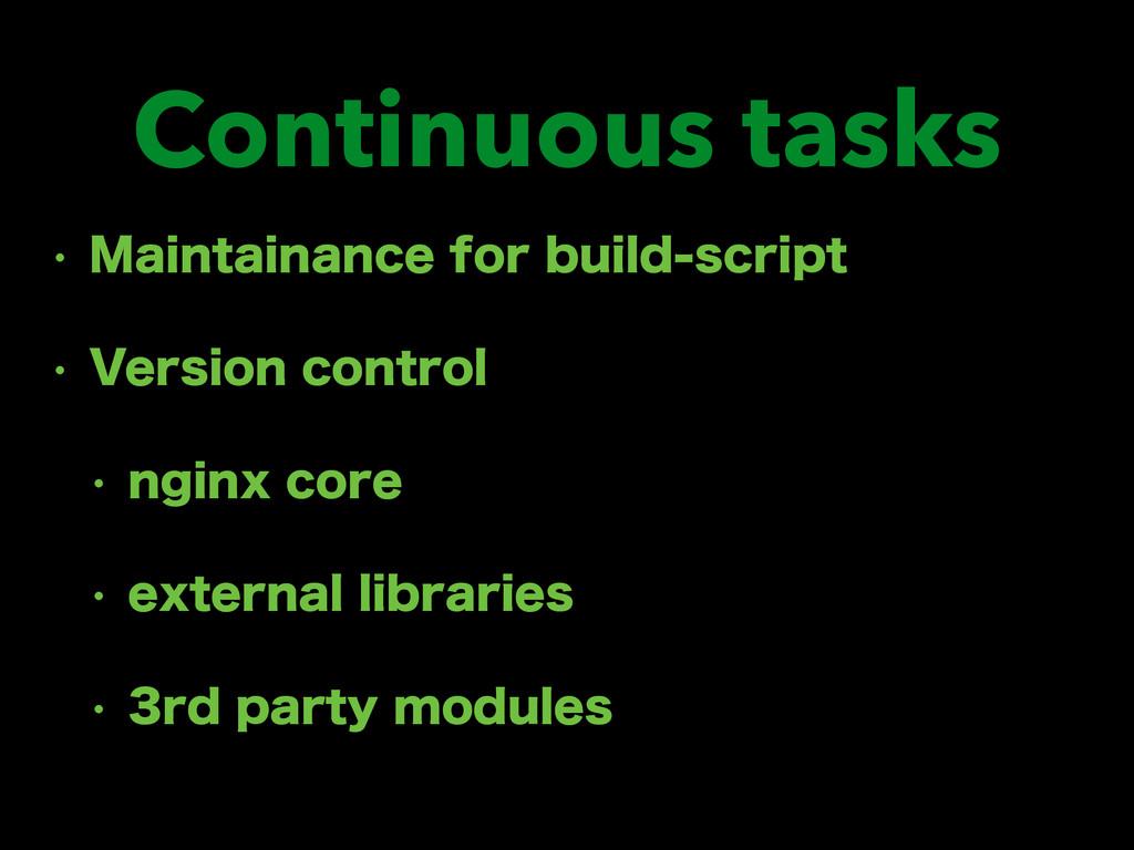 Continuous tasks w .BJOUBJOBODFGPSCVJMETDSJQ...