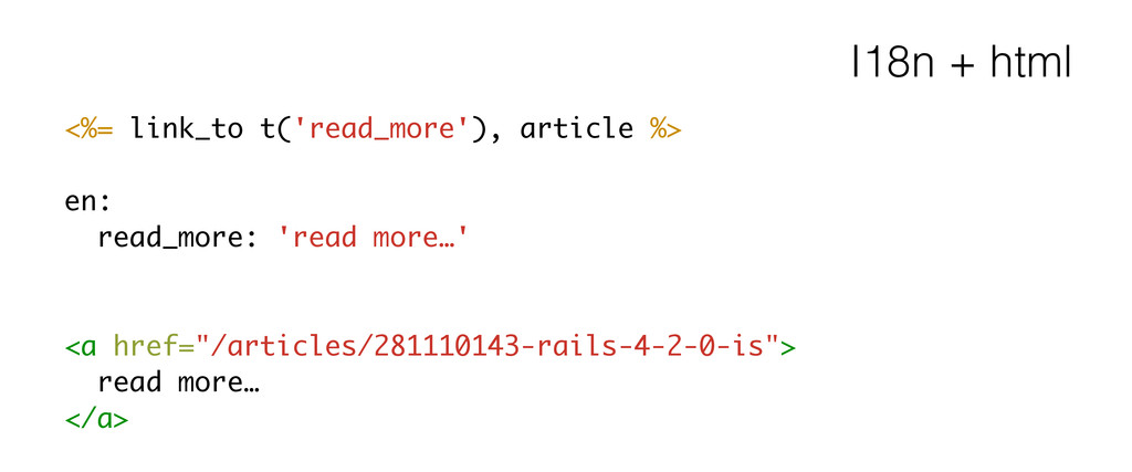 I18n + html <%= link_to t('read_more'), article...