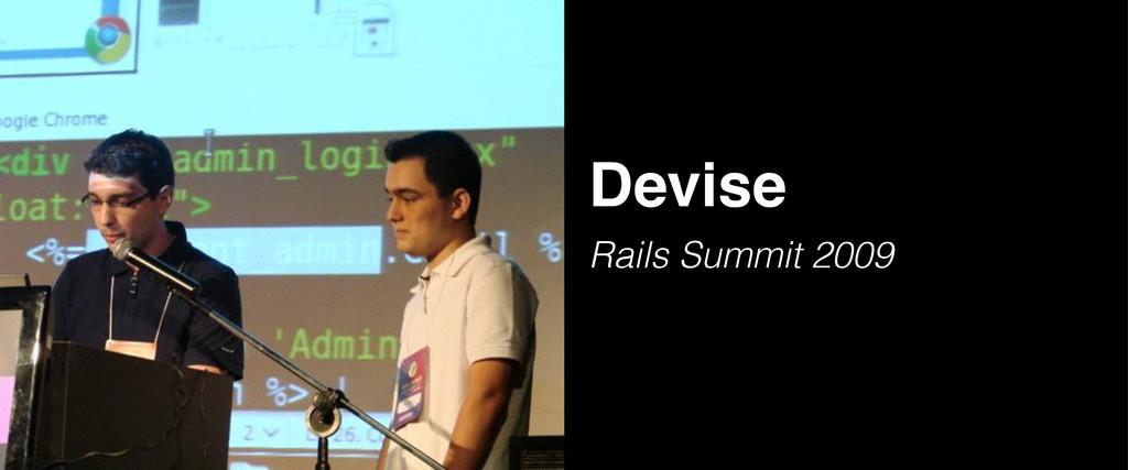 Devise Rails Summit 2009