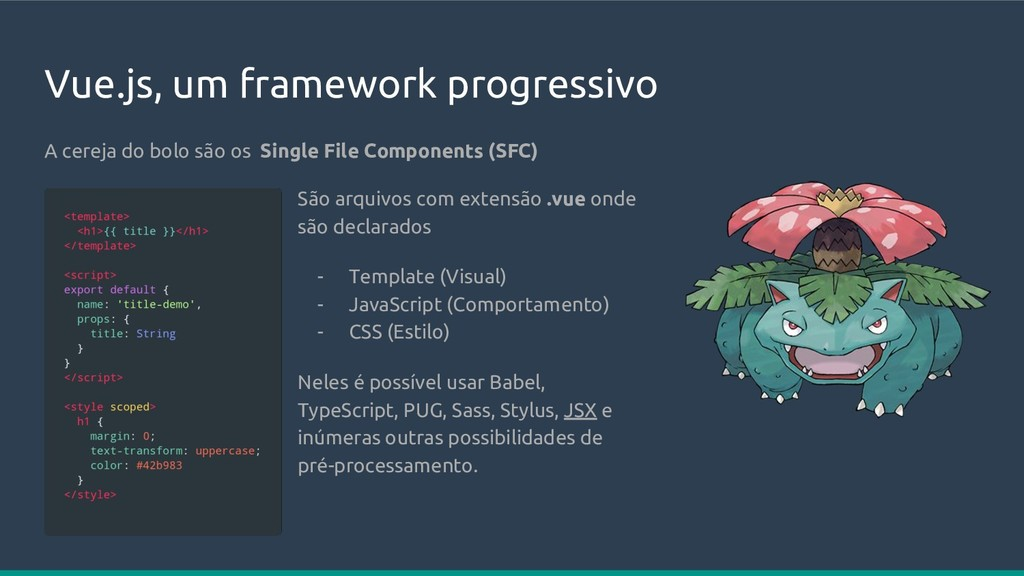 Vue.js, um framework progressivo A cereja do bo...