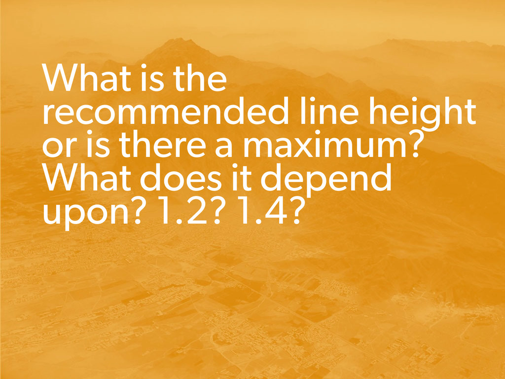 What is the recommended line height or is there...