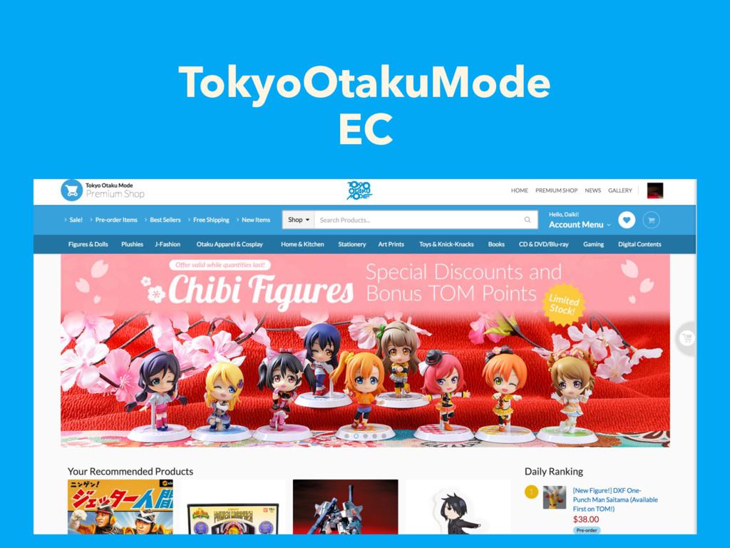 TokyoOtakuMode EC