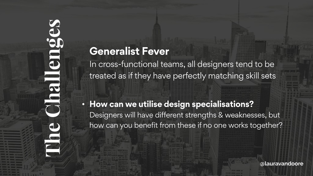 Generalist Fever In cross-functional teams, al...