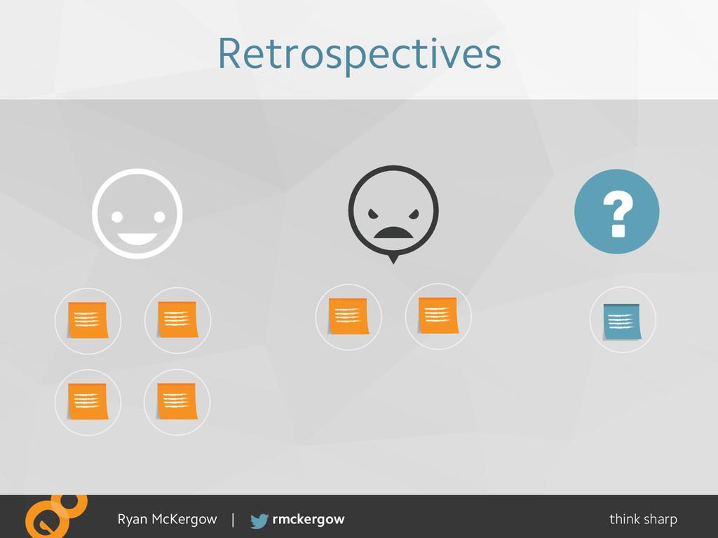 think sharp rmckergow Ryan McKergow | Retrospec...