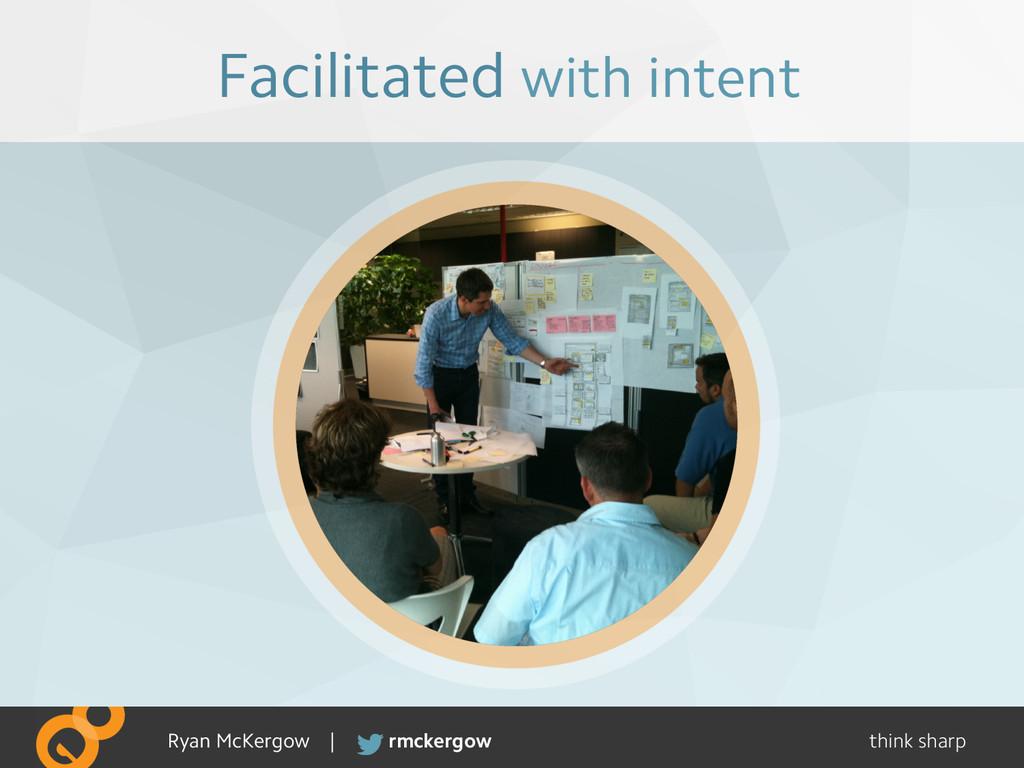 think sharp rmckergow Ryan McKergow | Facilitat...