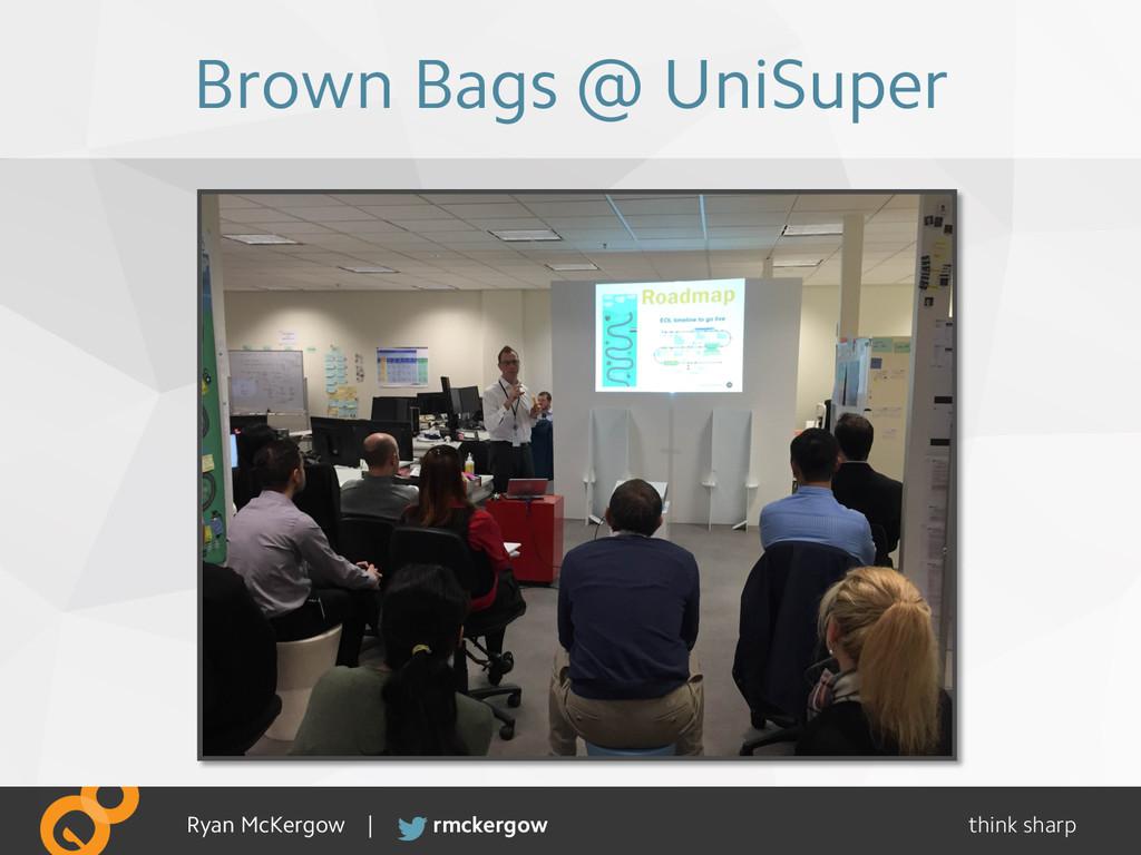think sharp rmckergow Ryan McKergow | Brown Bag...