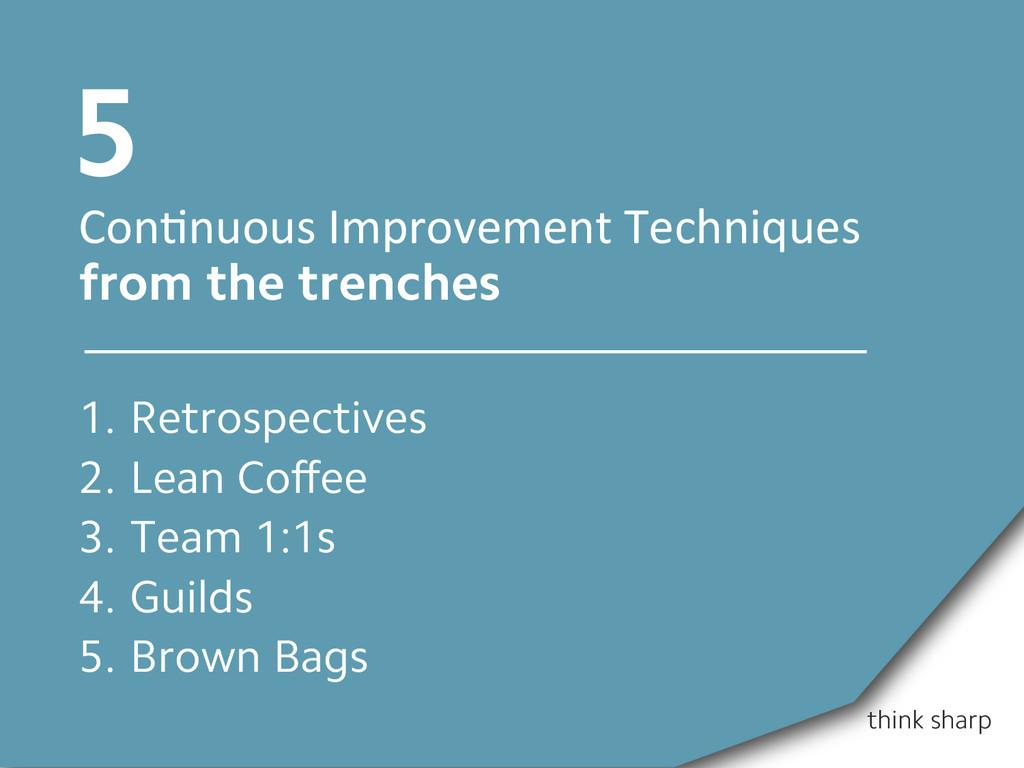 think sharp Con7nuous Improvement Techniq...