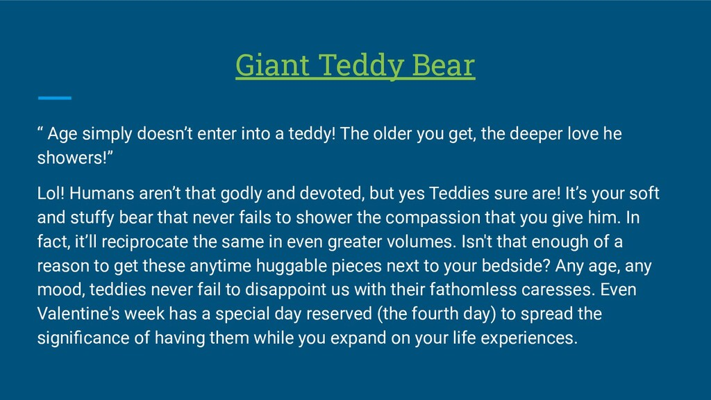 "Giant Teddy Bear "" Age simply doesn't enter int..."
