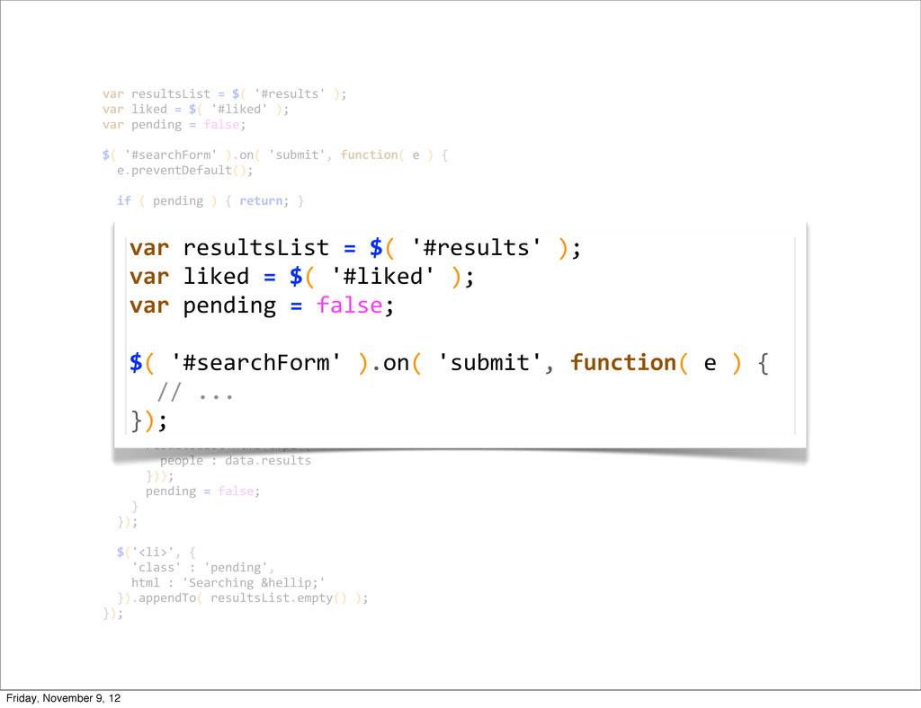 var resultsList = $( '#results' ...
