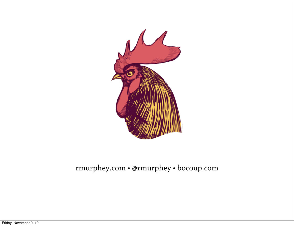 rmurphey.com • @rmurphey • bocoup.com Friday, N...