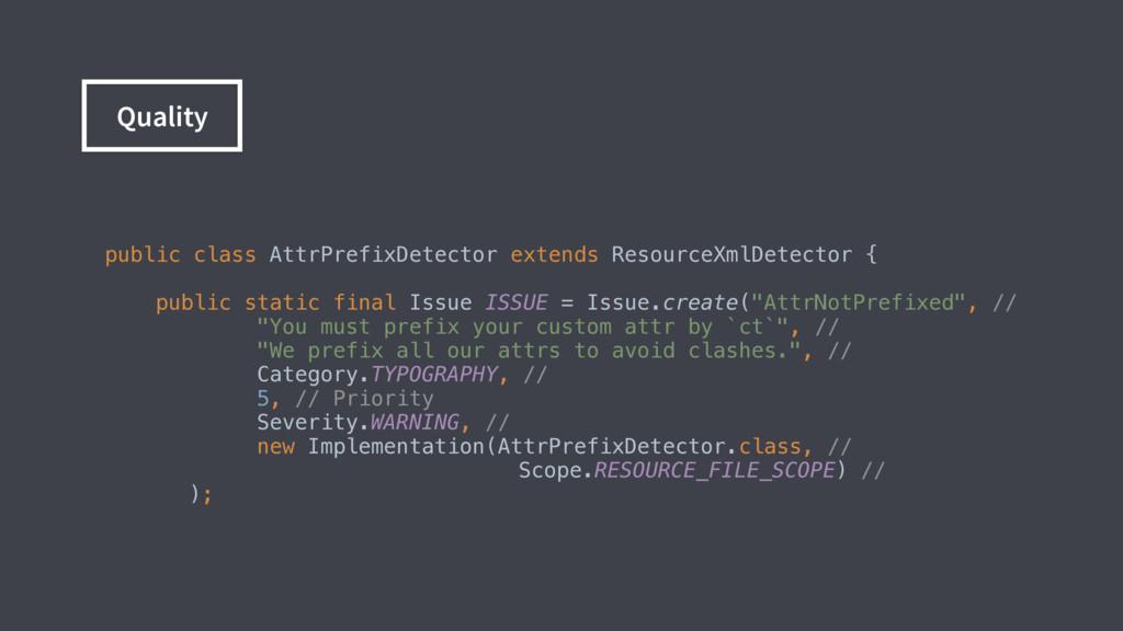 Quality public class AttrPrefixDetector extends...