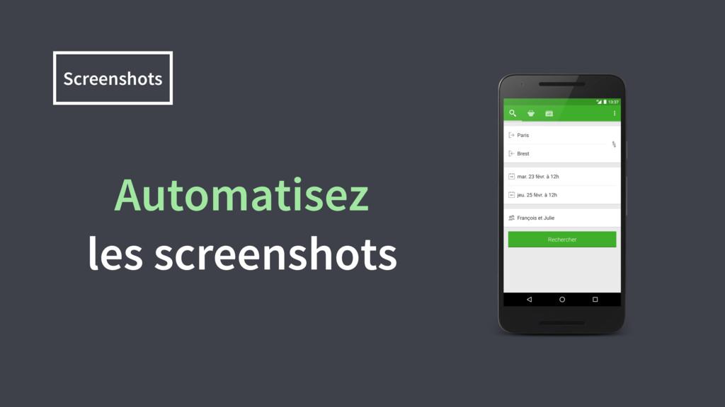 Screenshots Automatisez les screenshots