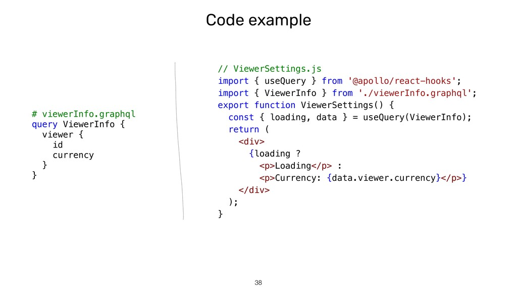 Code example !38 # viewerInfo.graphql query Vie...