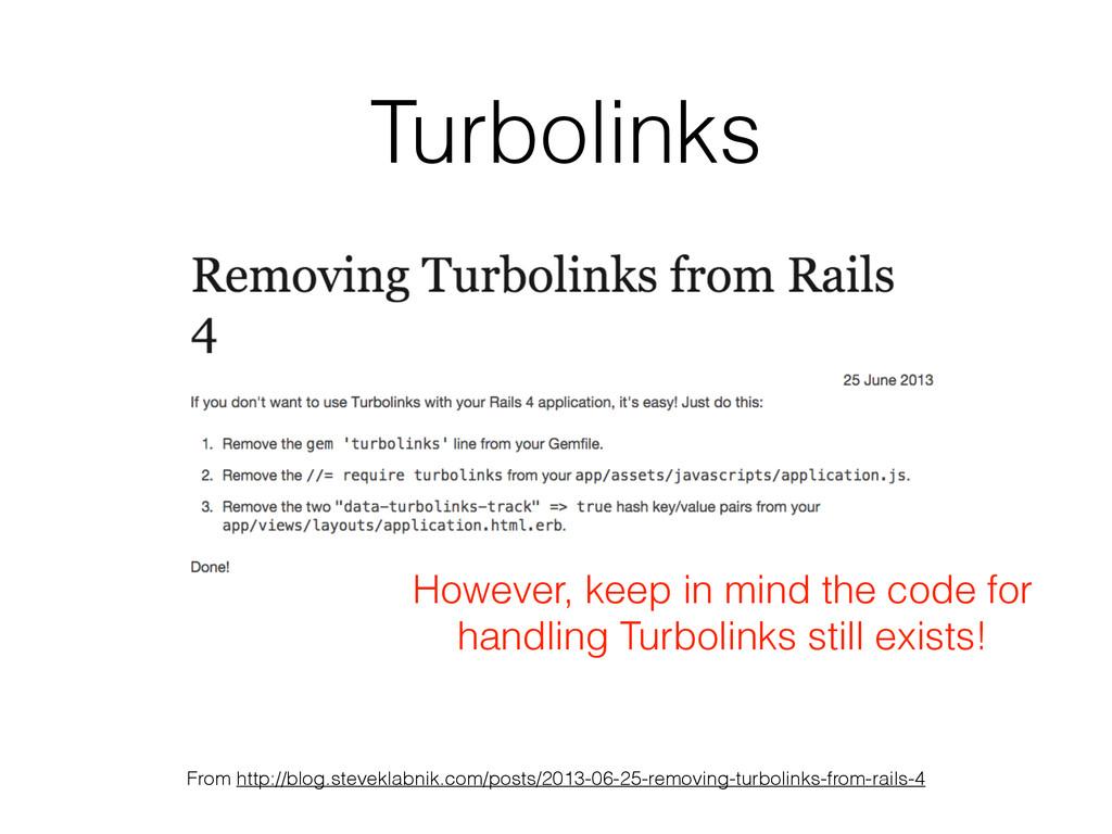 Turbolinks From http://blog.steveklabnik.com/po...