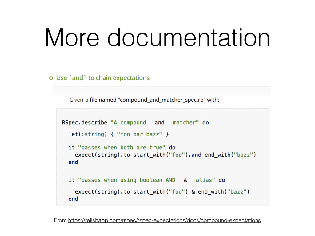 More documentation From https://relishapp.com/r...