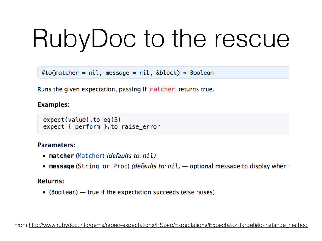 RubyDoc to the rescue From http://www.rubydoc.i...