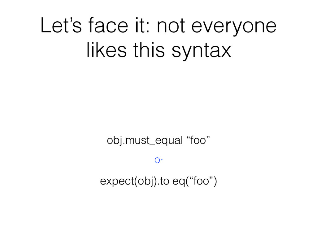 Let's face it: not everyone likes this syntax o...