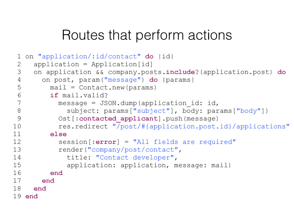 "Routes that perform actions 1 on ""application/:..."