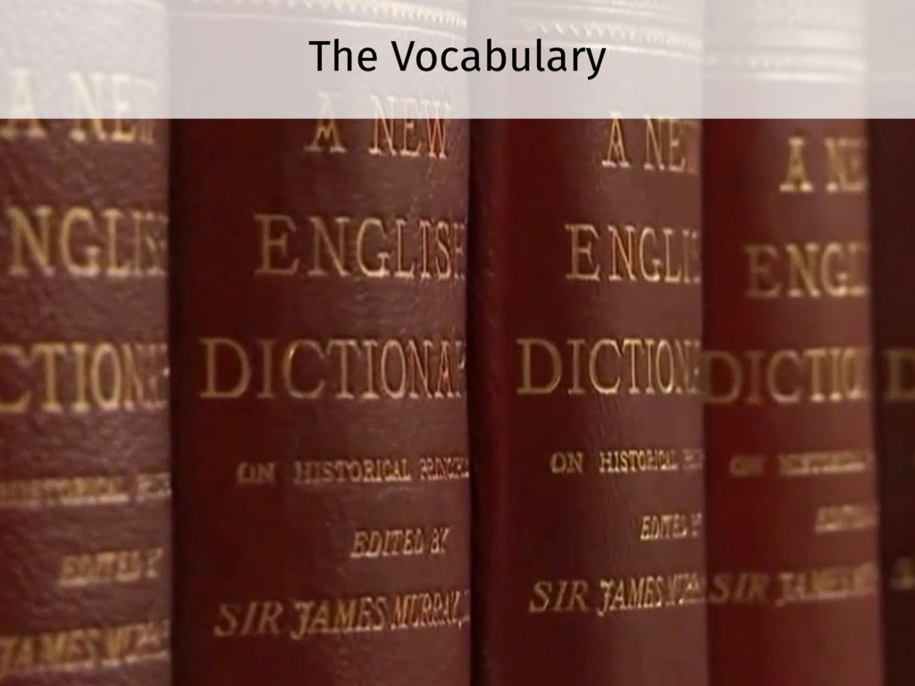The Vocabulary