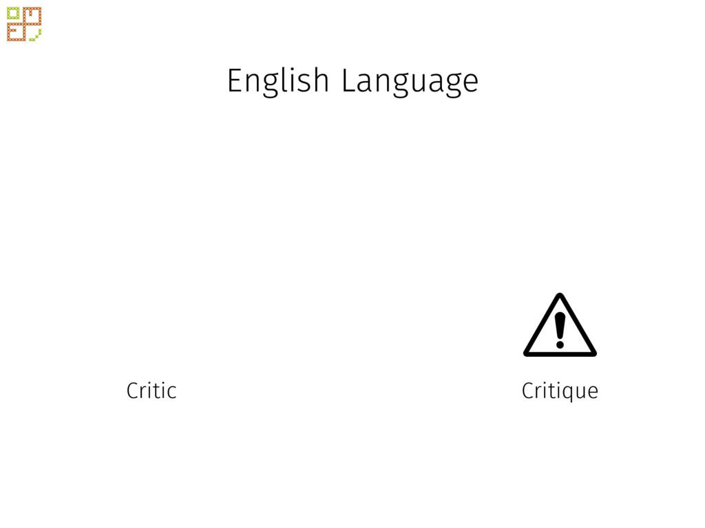 English Language Critique Critic