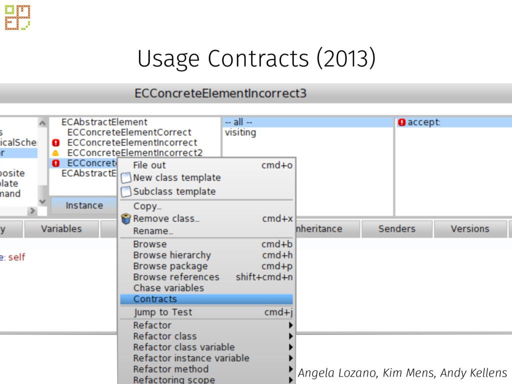 Usage Contracts (2013) Angela Lozano, Kim Mens,...