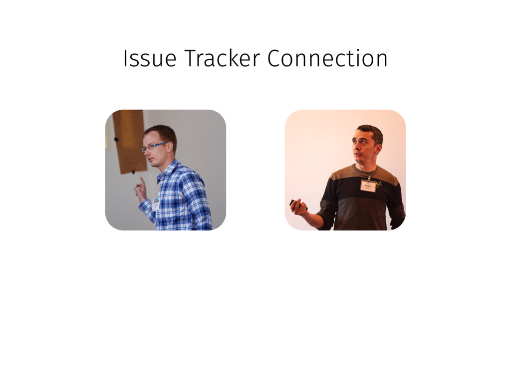 Issue Tracker Connection