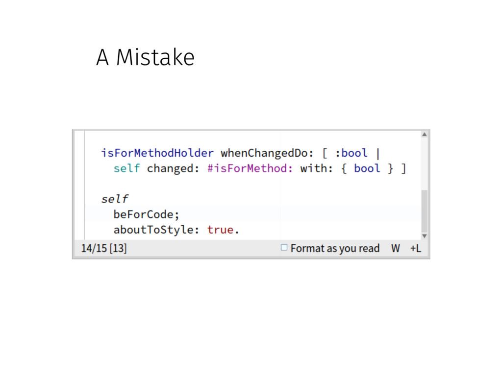A Mistake